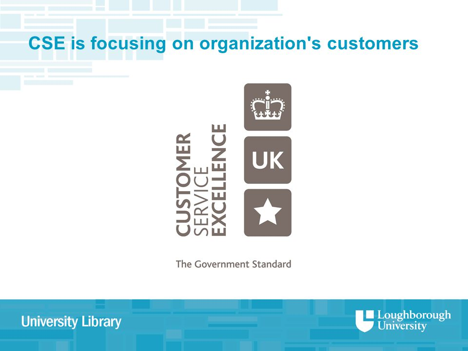 CSE is focusing on organization s customers