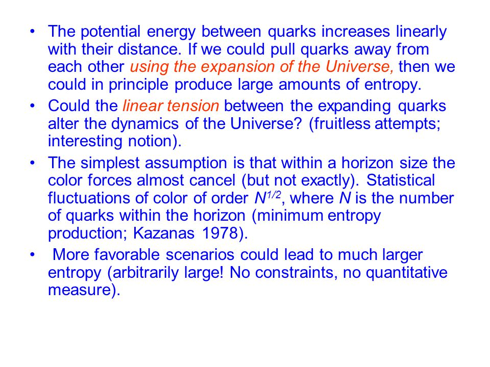 The potential energy between quarks increases linearly with their distance.