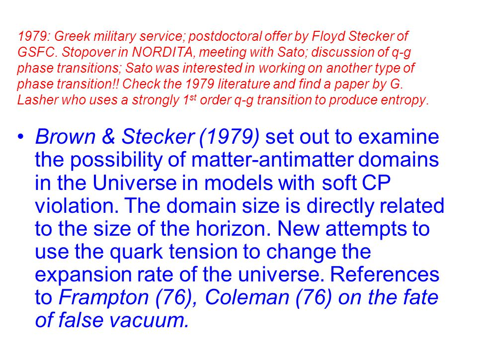1979: Greek military service; postdoctoral offer by Floyd Stecker of GSFC.