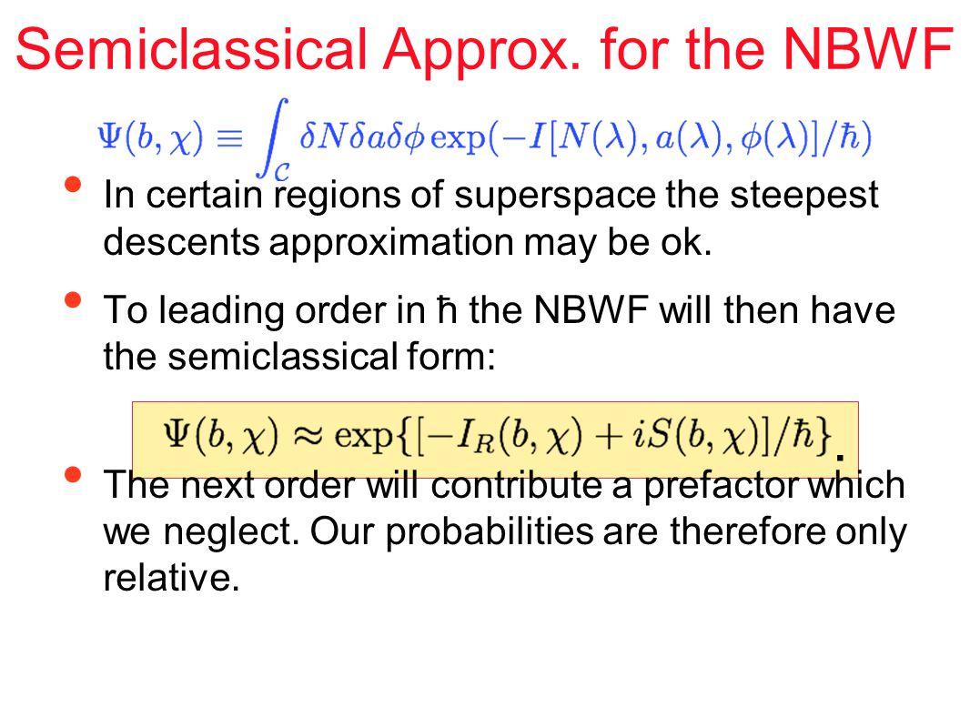 Semiclassical Approx.