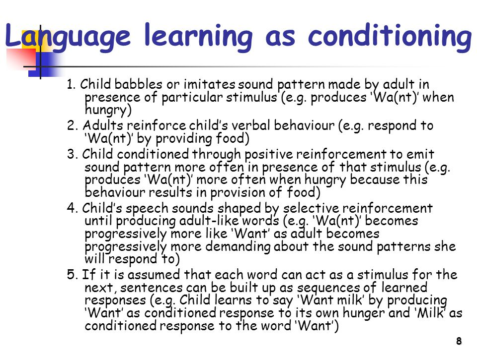 8 Language learning as conditioning 1.