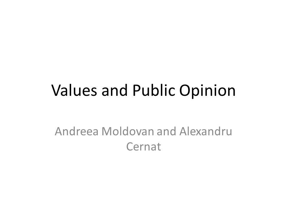 Values and Public Opinion Andreea Moldovan and Alexandru Cernat