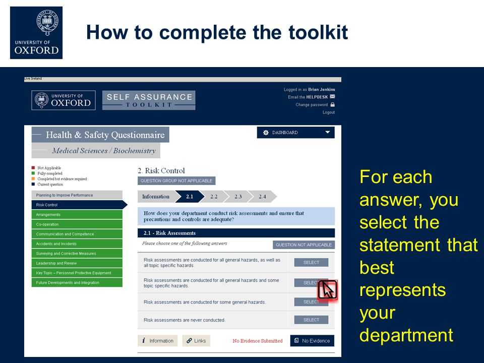 How to complete the toolkit For each answer, you select the statement that best represents your department