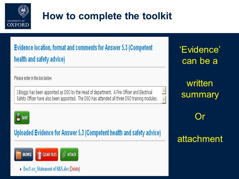 'Evidence' can be a written summary Or attachment How to complete the toolkit