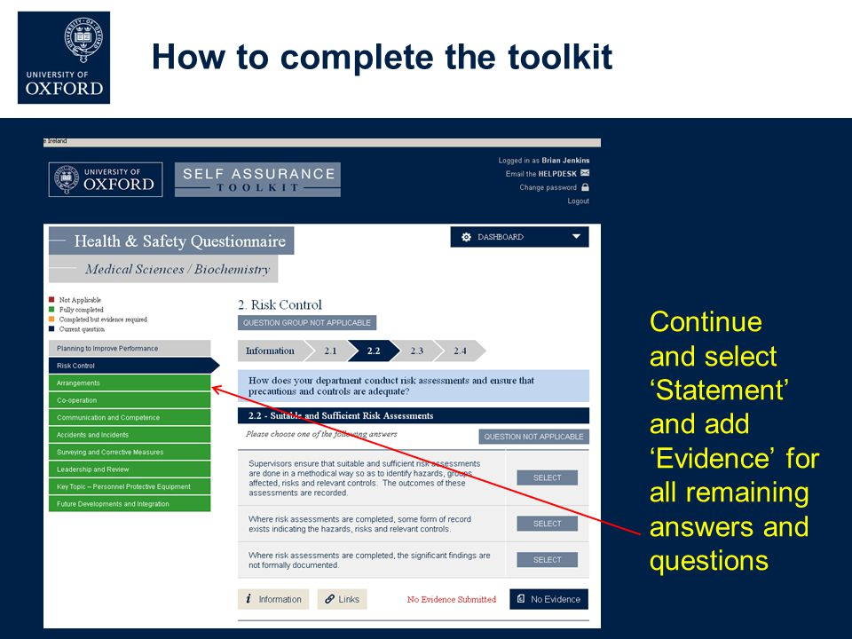 How to complete the toolkit Continue and select 'Statement' and add 'Evidence' for all remaining answers and questions
