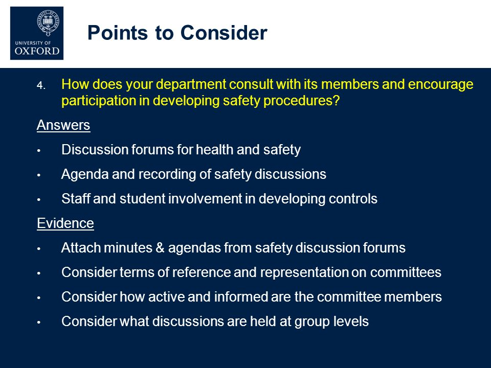 Points to Consider 4. How does your department consult with its members and encourage participation in developing safety procedures? Answers Discussio