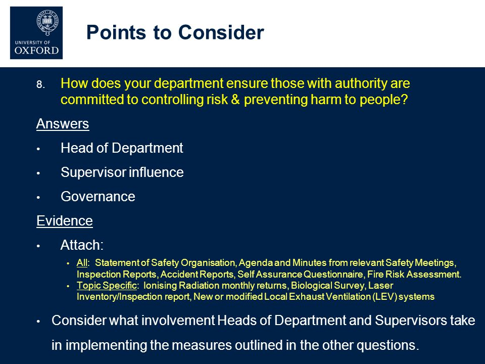 Points to Consider 8. How does your department ensure those with authority are committed to controlling risk & preventing harm to people? Answers Head