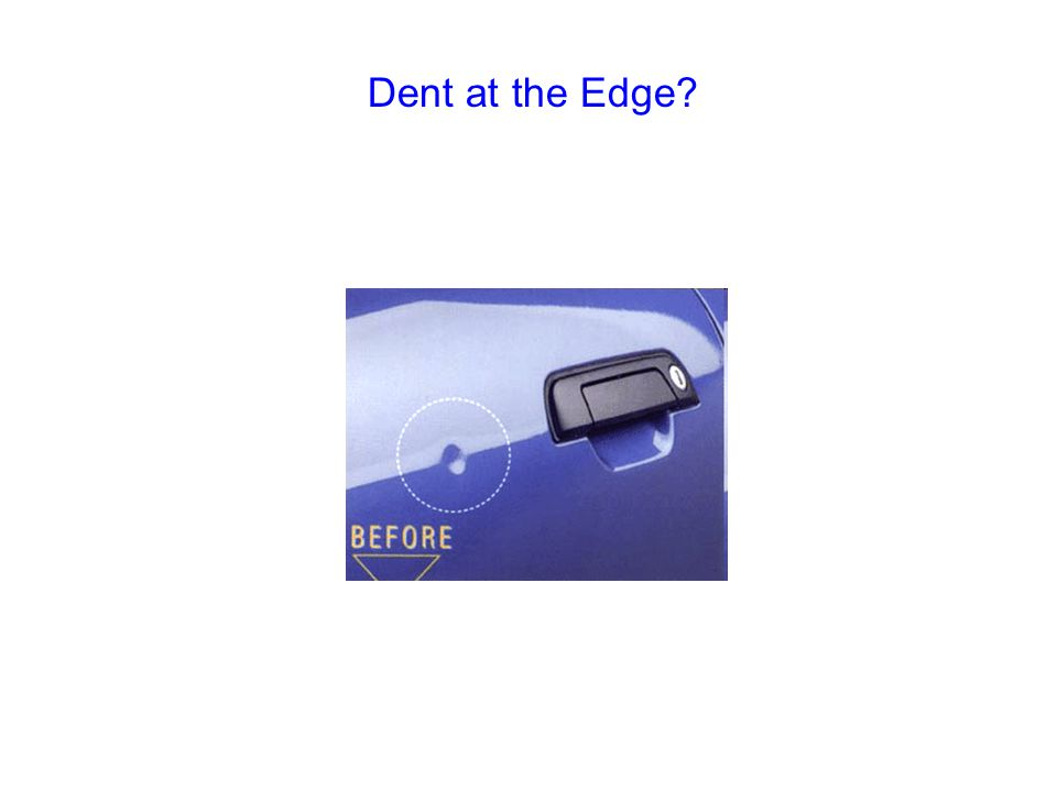 Dent at the Edge?