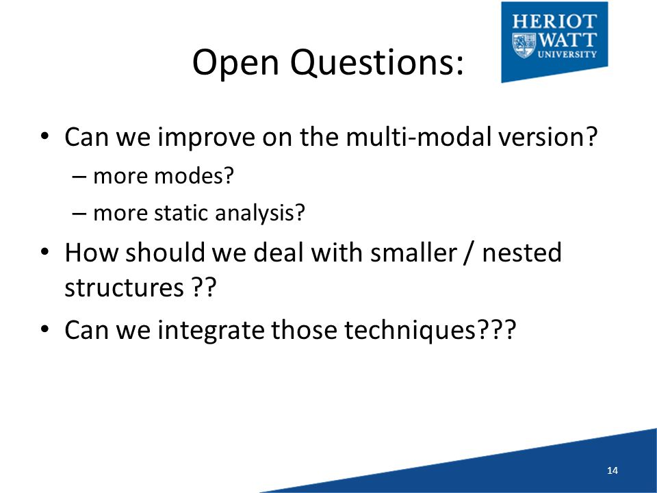 Open Questions: Can we improve on the multi-modal version.