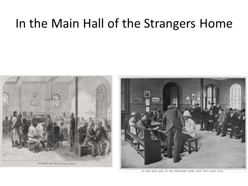 In the Main Hall of the Strangers Home
