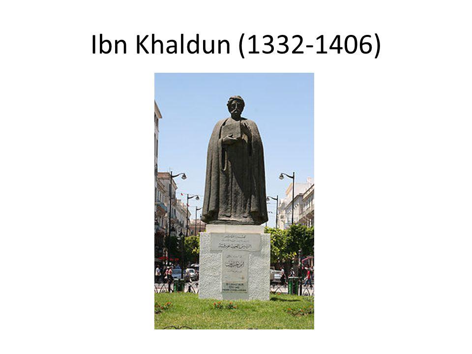 Ibn Khaldun (1332-1406)