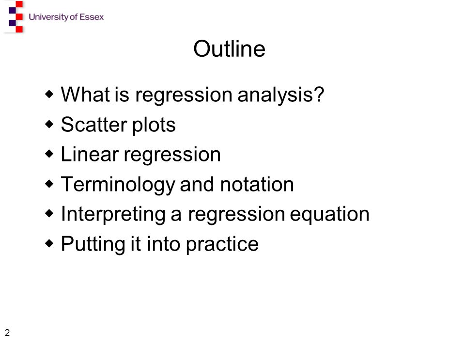 2 Outline  What is regression analysis.
