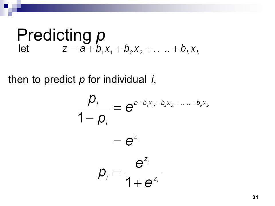 31 let then to predict p for individual i, Predicting p