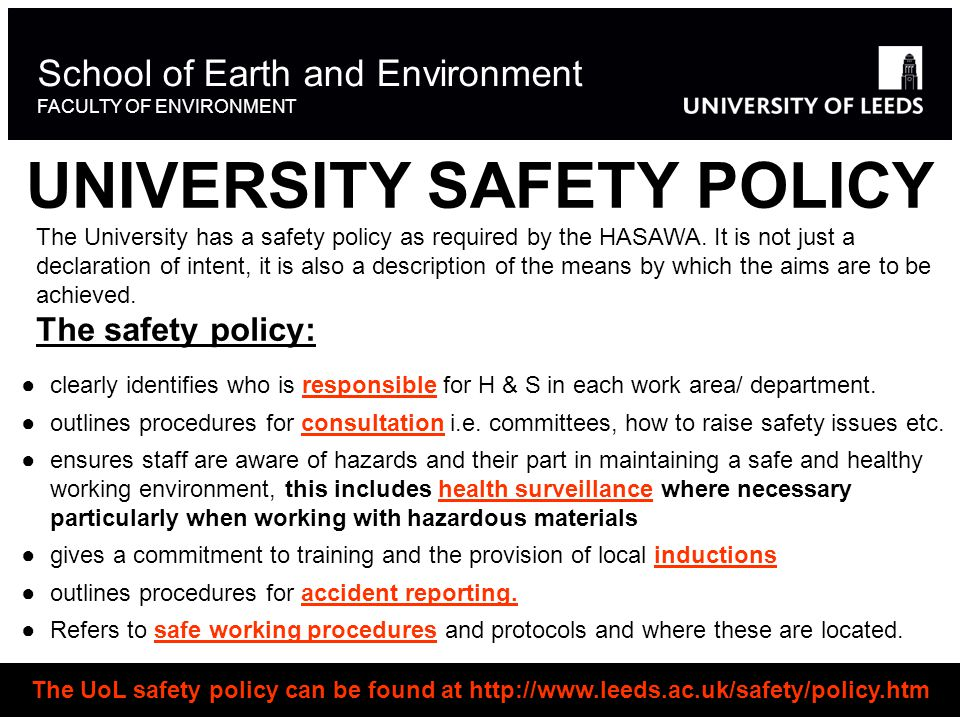UNIVERSITY SAFETY POLICY ●clearly identifies who is responsible for H & S in each work area/ department.