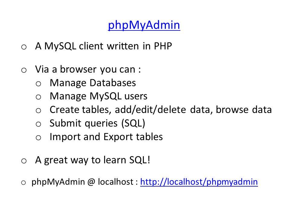 home pop-up sql window databases manage users import data export db db status phpmyadmin help mysql help phpMyAdmin interface: