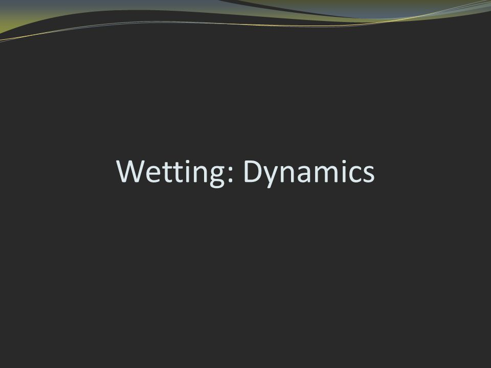 Wetting: Dynamics