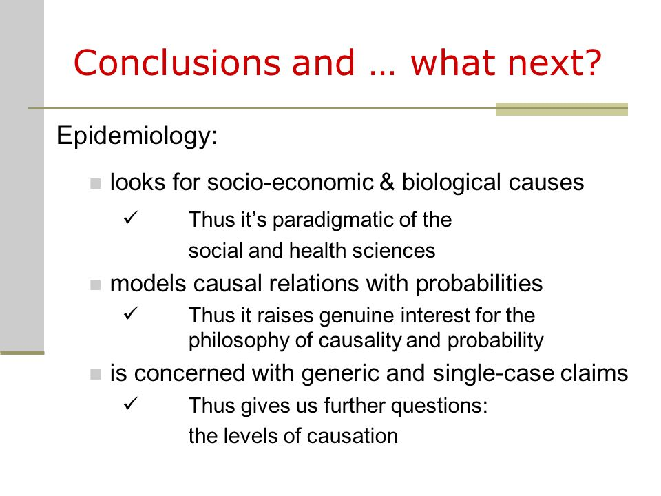 Conclusions and … what next.