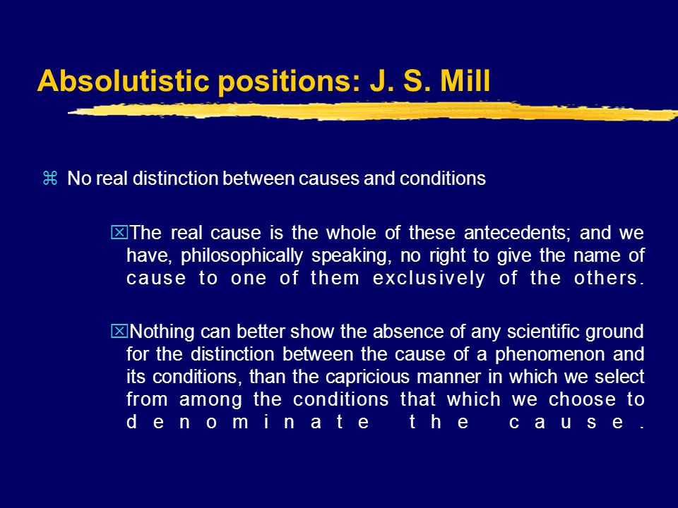 Absolutistic positions: J. S.