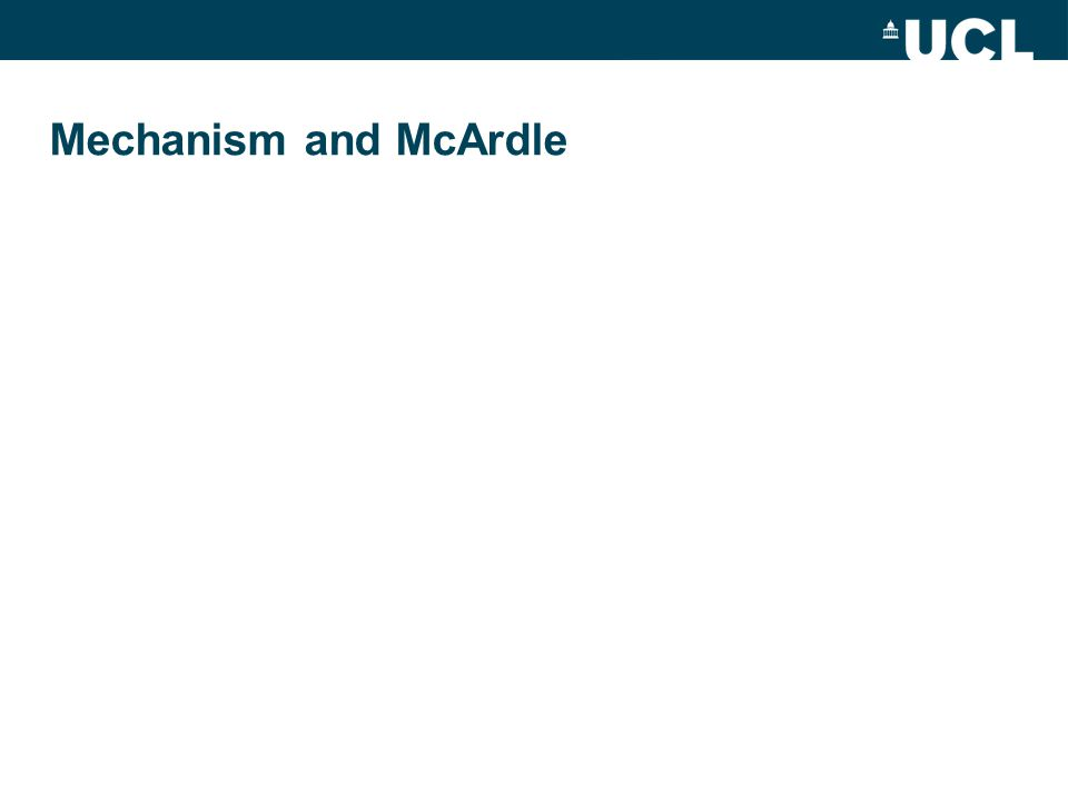 Mechanism and McArdle