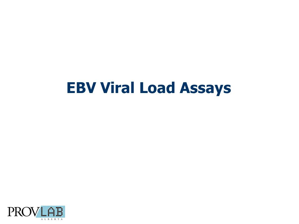 EBV Viral Load Assays