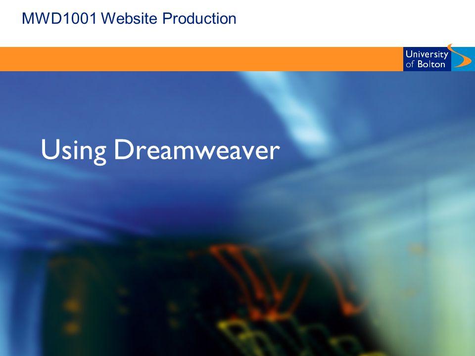 MWD1001 Website Production Using Dreamweaver