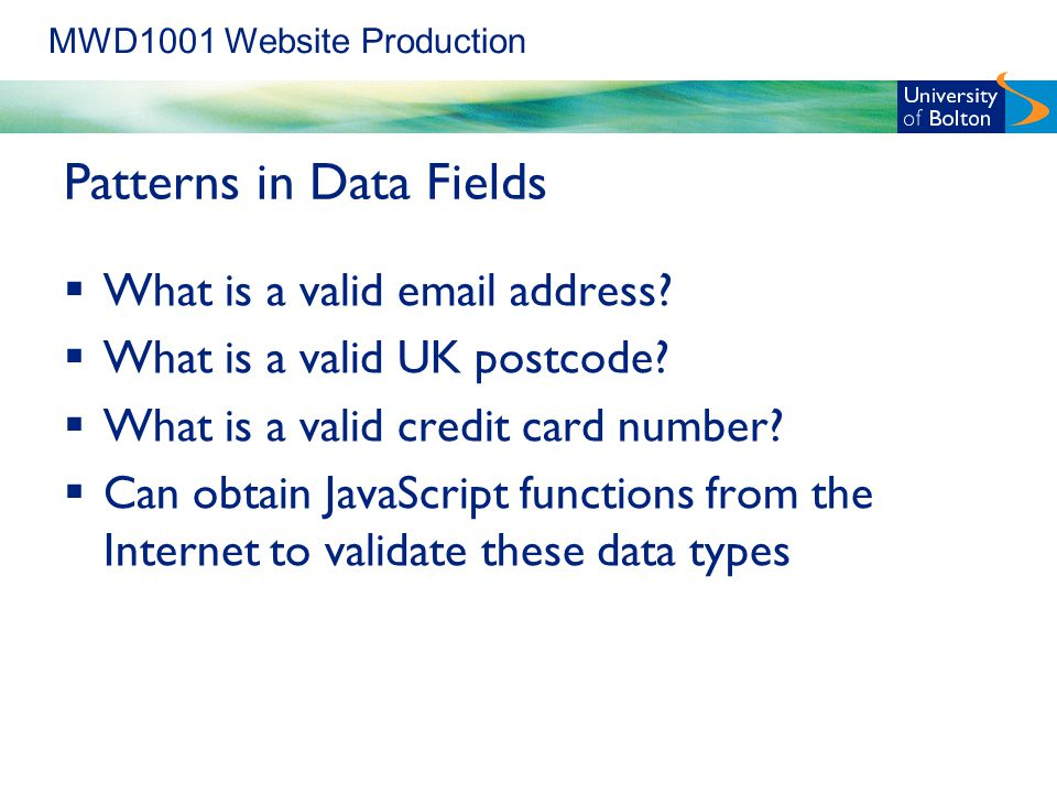 MWD1001 Website Production Patterns in Data Fields  What is a valid  address.