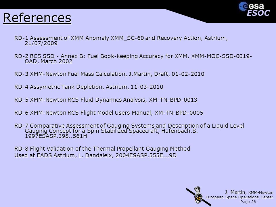 J. Martin, XMM-Newton European Space Operations Center Page 26 ESOCESOCReferences RD-1 Assessment of XMM Anomaly XMM_SC-60 and Recovery Action, Astriu