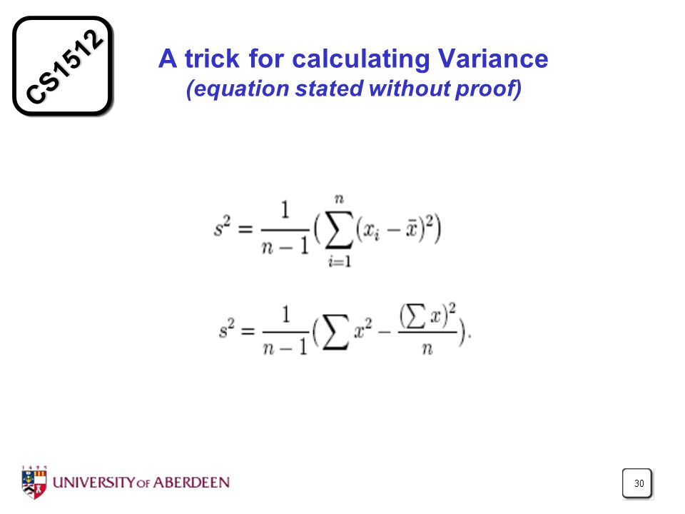 CS1512 30 A trick for calculating Variance (equation stated without proof)
