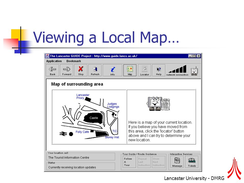 Lancaster University - DMRG Viewing a Local Map…