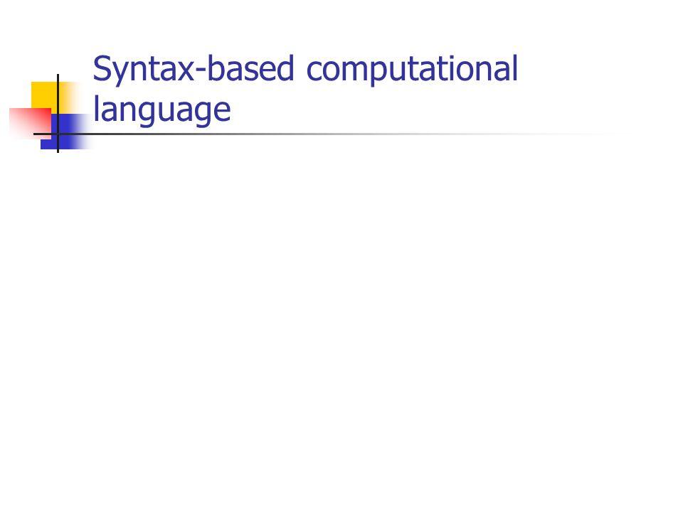 Syntax-based computational language