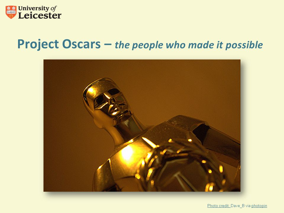 Project Oscars – the people who made it possible Photo credit: Photo credit: Dave_B via photopinphotopin