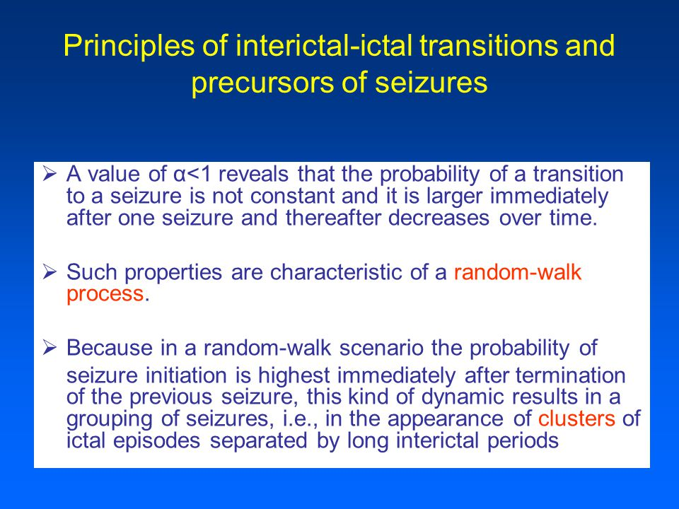 Finding of a value of α<1 suggests that seizure initiation occurs according to a random- walk process.