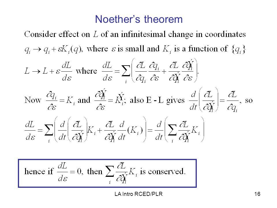 LA Intro RCED/PLR16 Noether's theorem