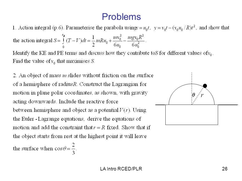 LA Intro RCED/PLR26 Problems r 