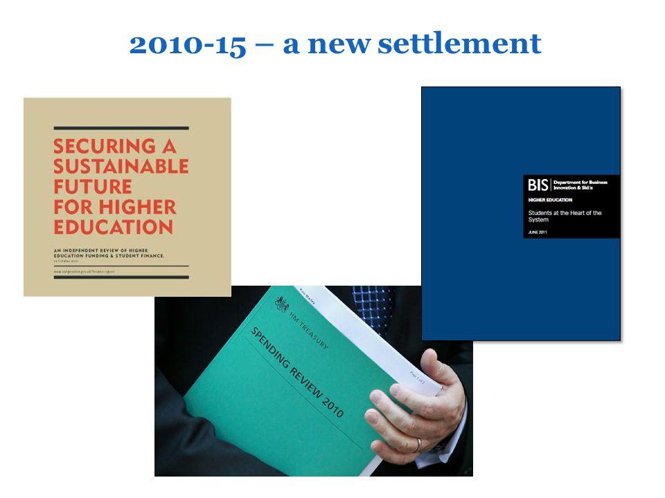2010-15 – a new settlement