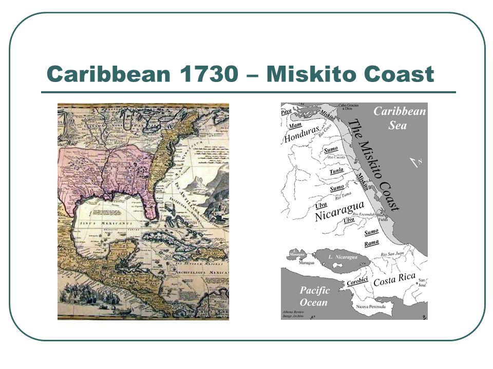Caribbean 1730 – Miskito Coast