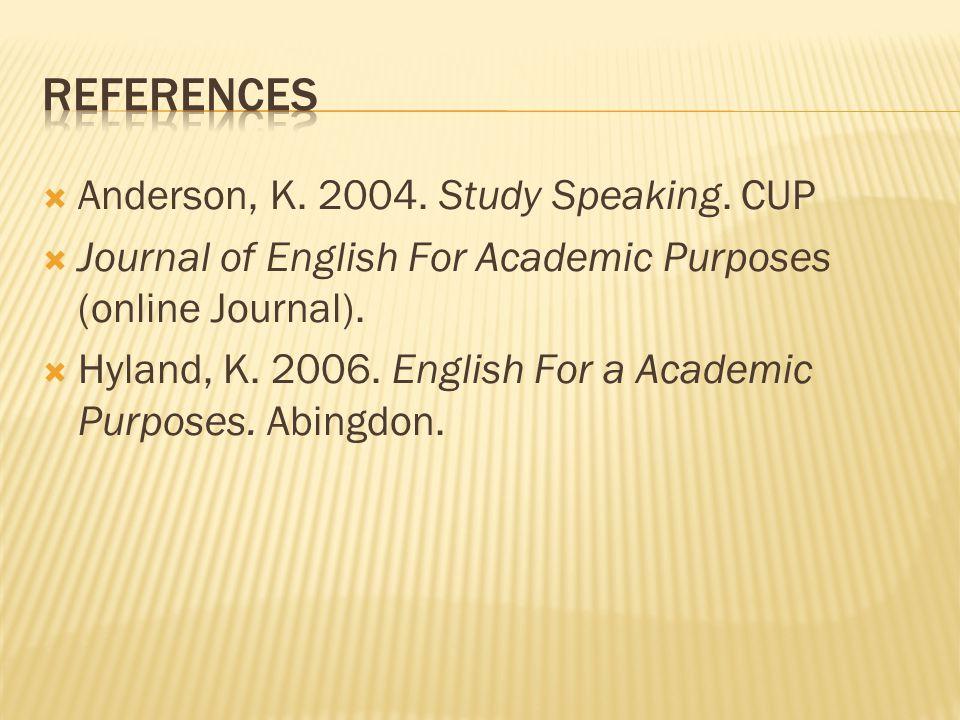  Anderson, K. 2004. Study Speaking.