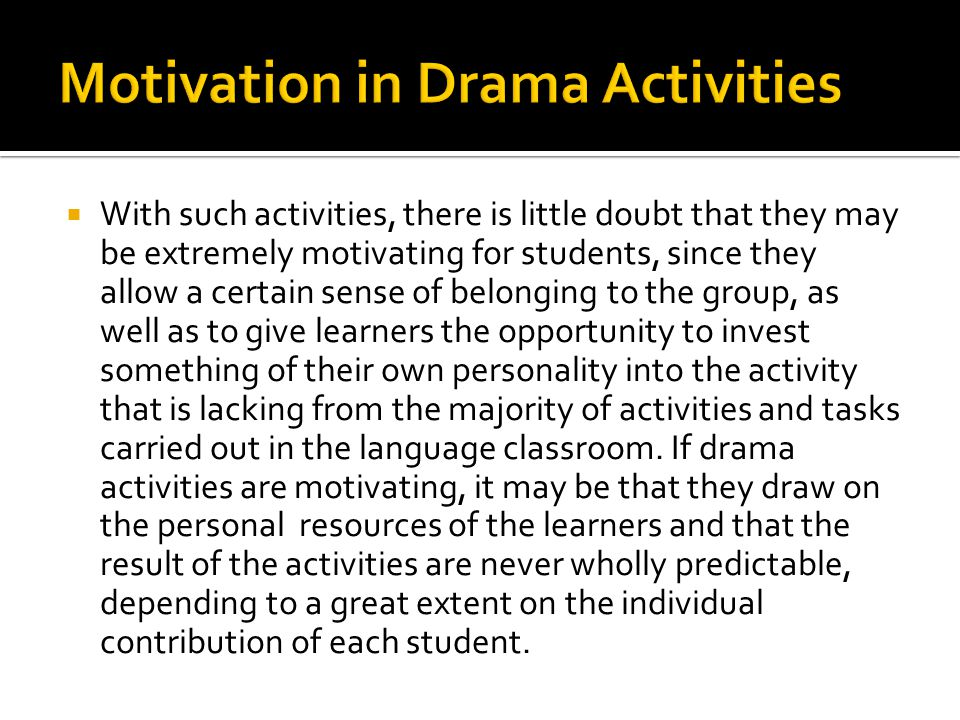  With such activities, there is little doubt that they may be extremely motivating for students, since they allow a certain sense of belonging to the
