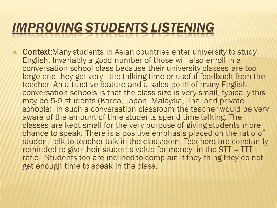  Context:Many students in Asian countries enter university to study English.