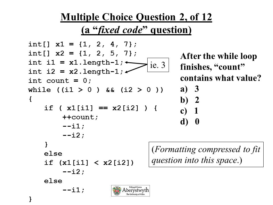 Slide 11 of about 50 Lister Study The nature of the McCracken study does not isolate the exact problem This study attempted to separate the steps so that we could see whether the problem was at the problem solving/design step or at the programming level Students attempted 12 multiple choice questions.