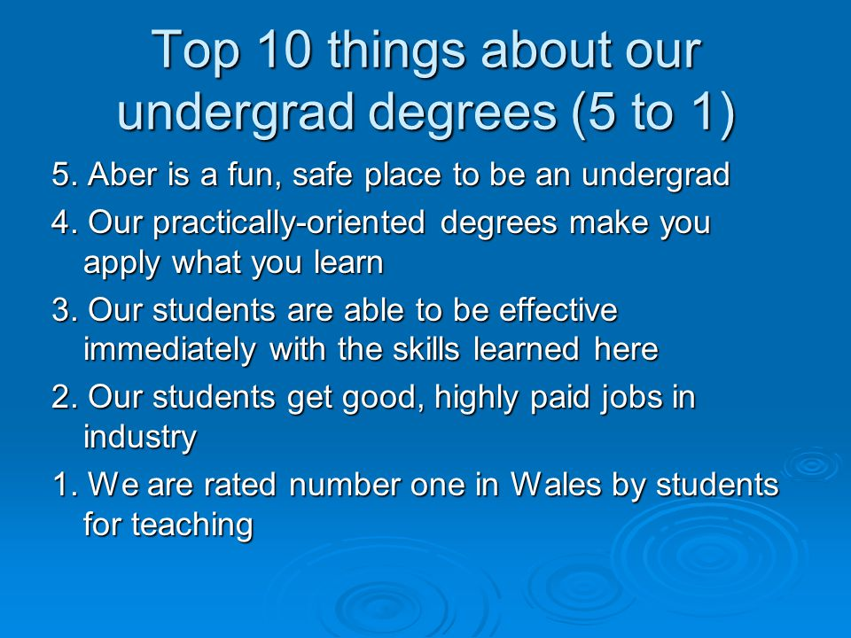 Top 10 things about our undergrad degrees (5 to 1) 5.