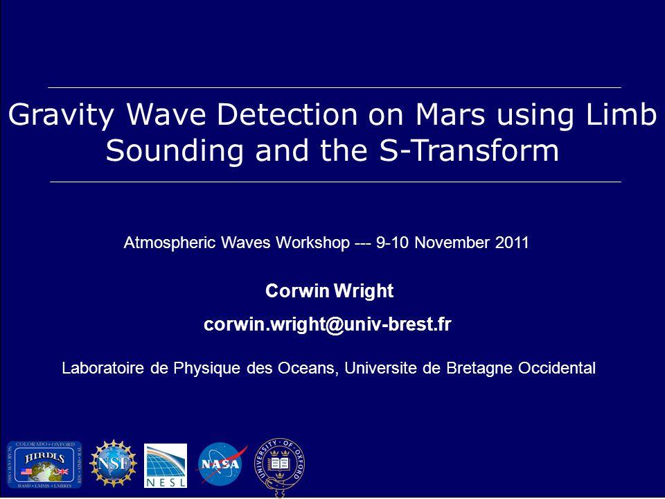 Corwin Wright, corwin.wright@univ-brest.frMCS GW Detection MCS on MRO Source: JPL