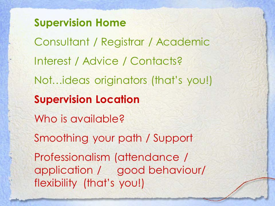 Supervision Home Consultant / Registrar / Academic Interest / Advice / Contacts.