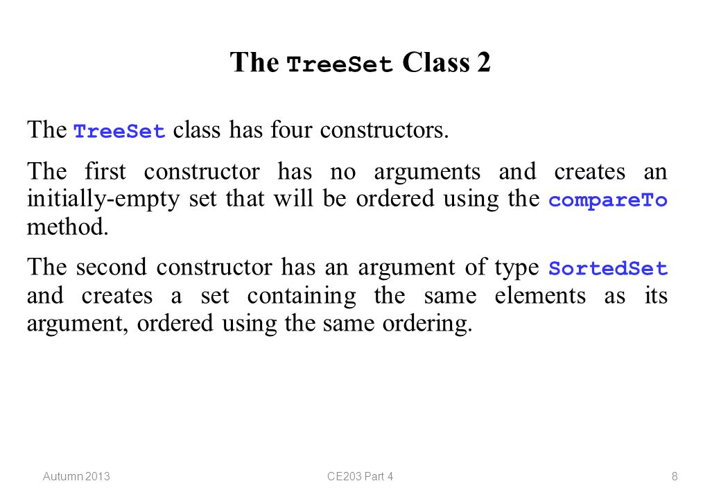 Autumn 2013CE203 Part 419 Lists 9 The LinkedList class has just two constructors, one with no argument and one with an argument of type Collection.