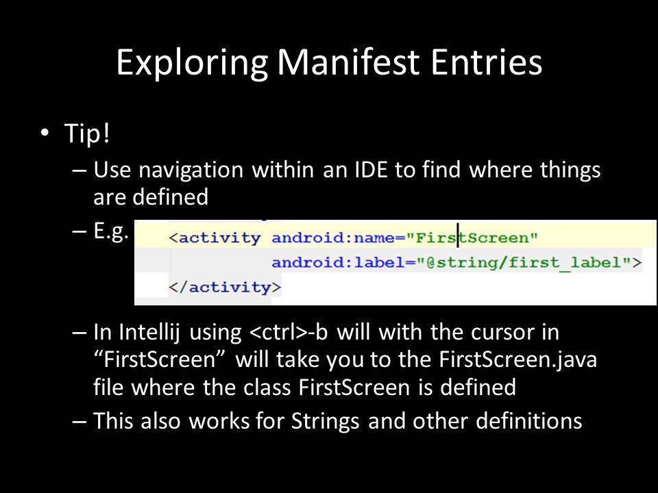 Exploring Manifest Entries Tip.