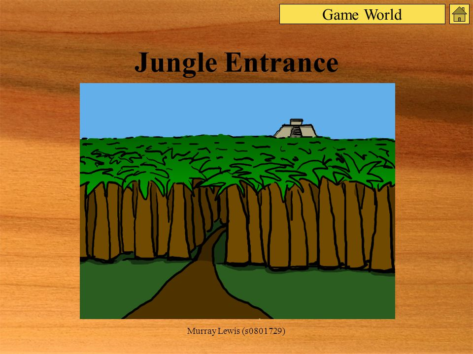 Murray Lewis (s ) Jungle Entrance Game World