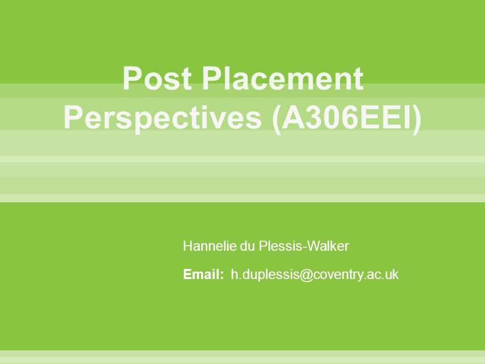Hannelie du Plessis-Walker Email: h.duplessis@coventry.ac.uk