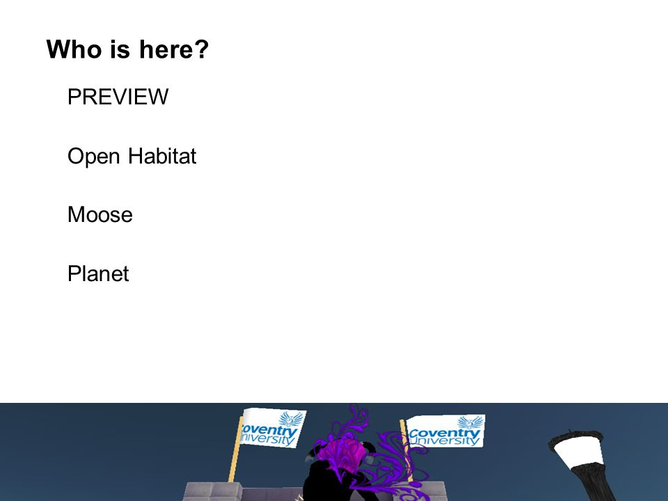 PREVIEW Open Habitat Moose Planet Who is here