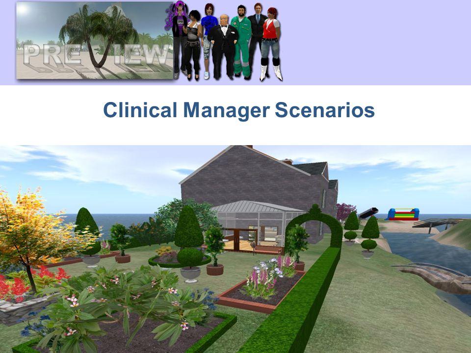 Clinical Manager Scenarios