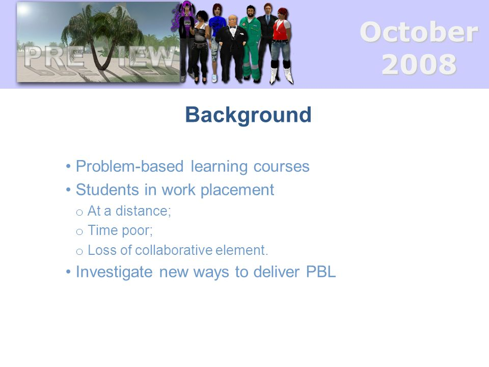 October2008 Why Second Life.